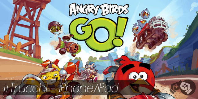 Angry Birds Go trucchi per iPhone e iPad