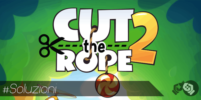 Raccolta completa soluzione livelli Cut the Rope 2