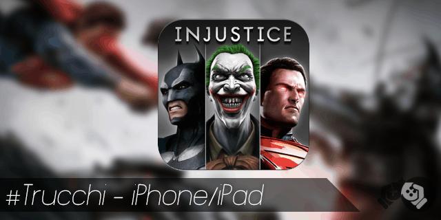 Trucchi Injustice Gods Among Us iPhone e iPad sblocca tutto