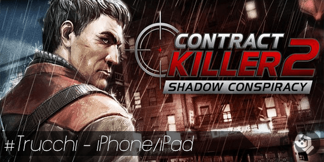 Contract Killer 2 trucchi per iPhone e iPad crediti illimitati