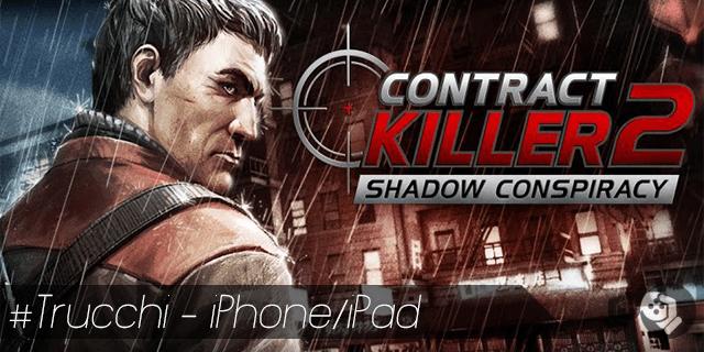 Contract Killer 2 trucchi per iPhone e iPad crediti illimitati