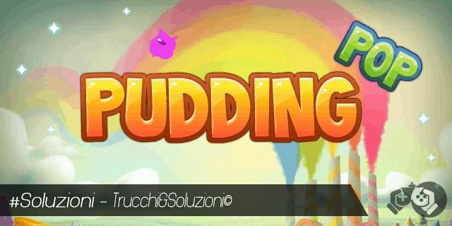 Soluzione Pudding Pop livello 21-30