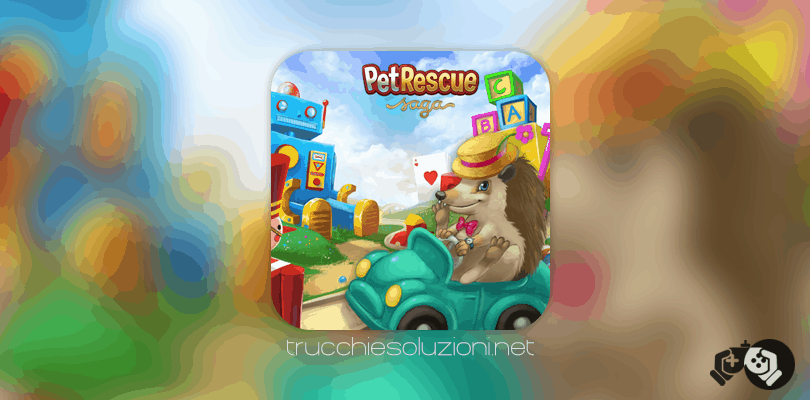 Pet Rescue Saga Livello 550